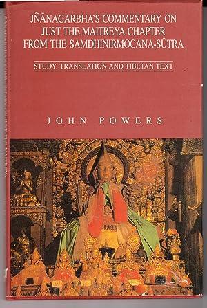 Jnanagarbha's Commentary on Just the Maitreya Chapter from the Samdhinirmocana-Sutra ; Study, ...