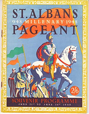 St Albans Millenary Pageant | Souvenir Programme June 21st to June 26th 1948 | With follow-up ...