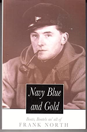Navy Blue and Gold: Boats, Boatels an' All of Frank North: North, Frank