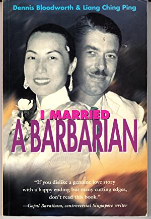 I Married A Barbarian [Paperback] by Dennis: Dennis Bloodworth &