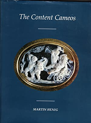 The Content Family Collection of Ancient Cameos: Henig, Martin