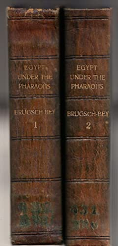 A History of Egypt under the Pharaohs, derived entirely from the monuments [2 volumes].: Henry ...