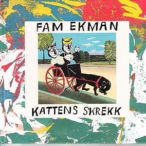 Kattens Skrekk: Ekman, Fam