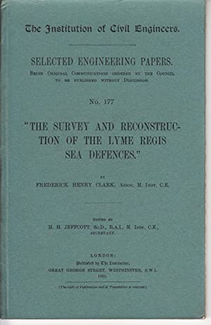 "The survey and reconstruction of the Lyme Regis sea defenses."" (The Institution of Civil ..."