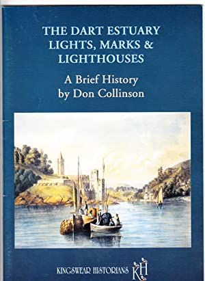 The Dart Estuary Lights, Marks & Lighthouses | A Brief History: Collinson, Don