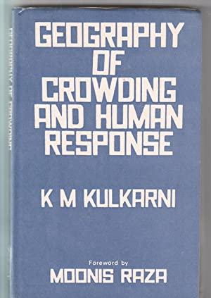 Geography of Crowding and Human Response: A Study of Ahmedabad City: Kulkarni, K. M.