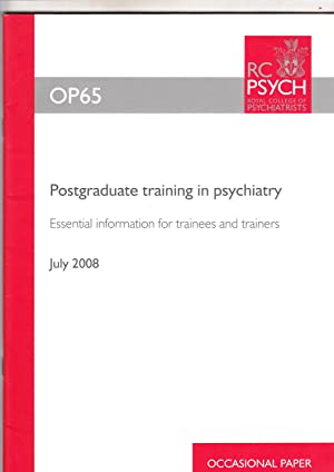 Postgraduate Training in Psychiatry | Essential Information for Trainees and Trainers | Royal ...
