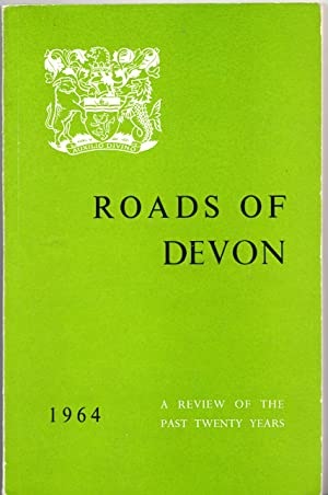 Roads of Devon | A Review of the Past Twenty Years (1964): Council, Devon County