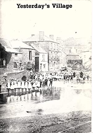 Yesterday's Village ( Village Life Around Totnes | Images from Dartington Rural Archive: Kidel...