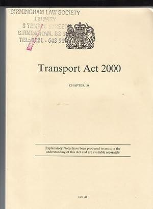 The Transport ACT 2000 Elizabeth II. Chapter 38 (Public General Acts - Elizabeth II): NA