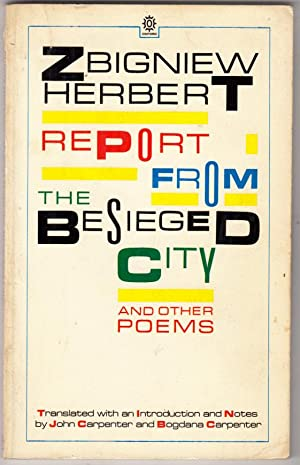 Report from the Besieged City and Other Poems (Oxford Poets): Herbert, Zbigniew