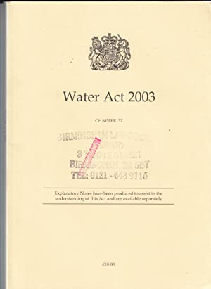 Water Act 2003 Elizabeth II. Chapter 37: Stationery Office Books
