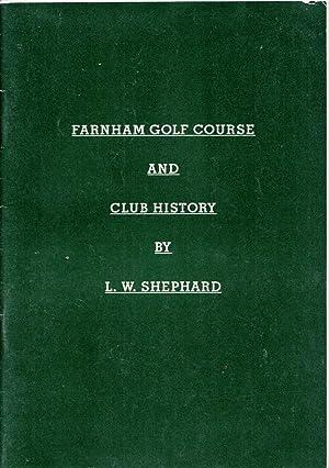 Farnham Golf Course & Club History: Shephard, L W