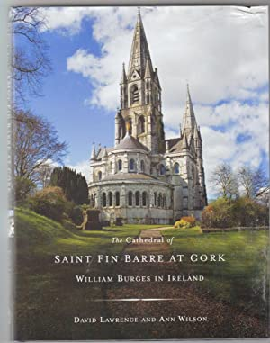 The Cathedral of Saint Fin Barre at Cork: William Burges in Ireland