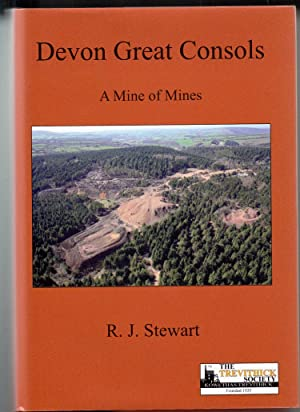Devon Great Consols | A Mine of Mines | Hardback Limited Edition: Stewart, R J