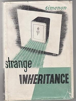 Strange Inheritance: Simenon, Georges