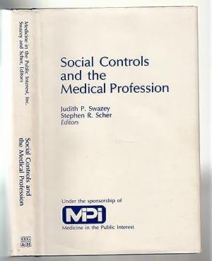Social Controls Medical Prof: Swazey