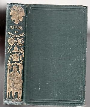 A Ritual and Illustrations of Freemasonry and: Various