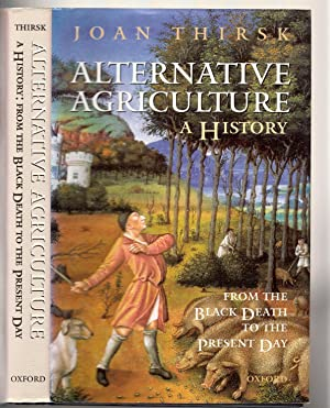 Alternative Agriculture: A History: From the Black Death to the Present Day