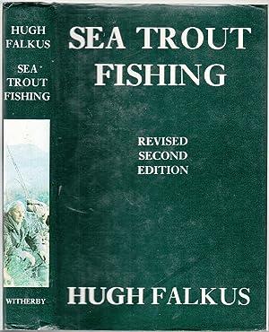 Sea Trout Fishing: A Guide to Success: Falkus, Hugh