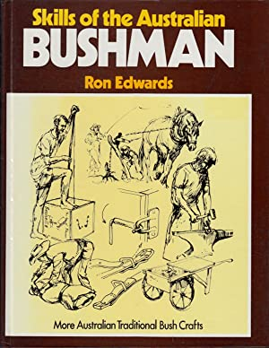 Skills of the Australian bushman: Edwards, Ron