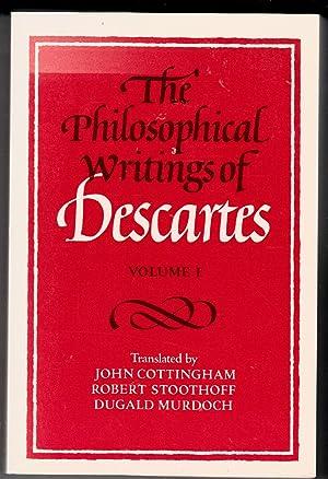 The Philosophical Writings of Descartes | Volume: Rene Descartes; John