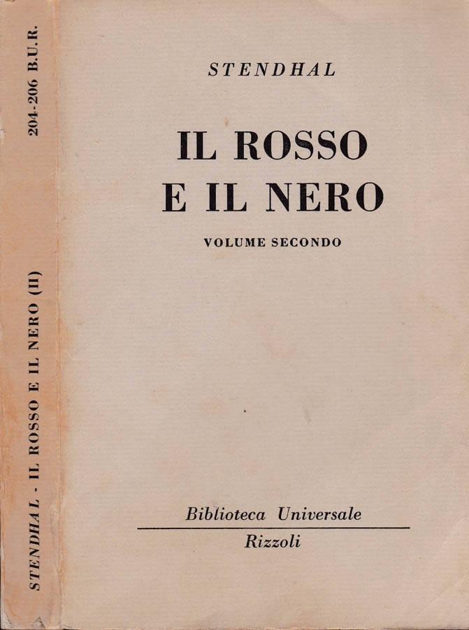 IL ROSSO E IL NERO. VOLUME PRIMO.