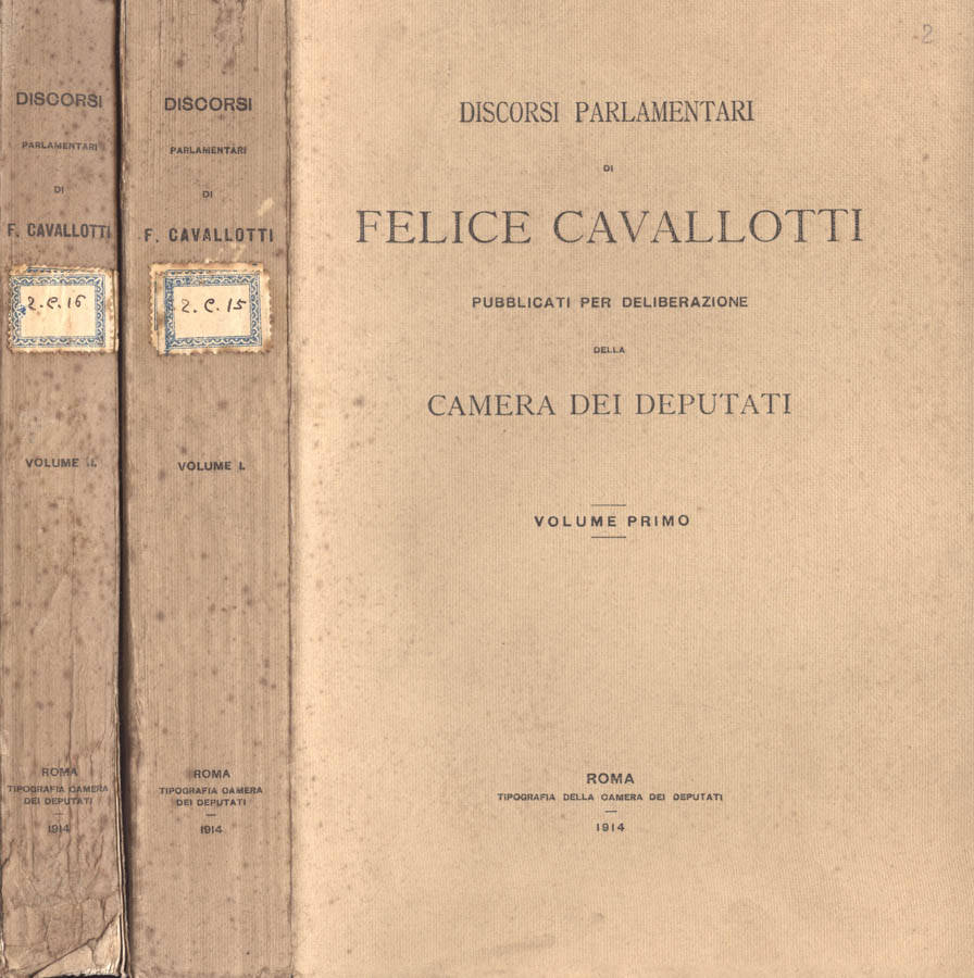 Felice cavallotti discorsi parlamentari pubblicati per for Biblioteca camera dei deputati
