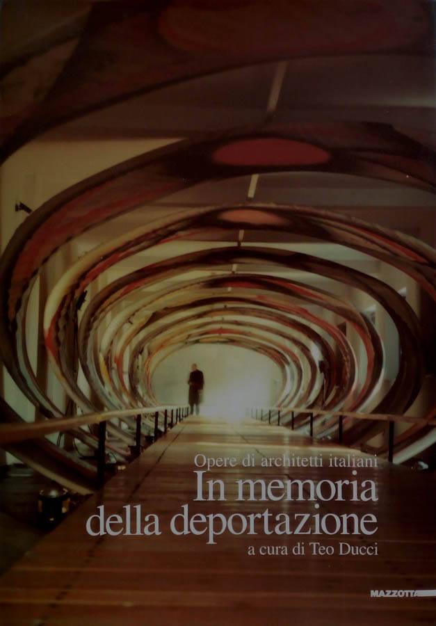 In memoria della deportazione - Teo Ducci, a cura di