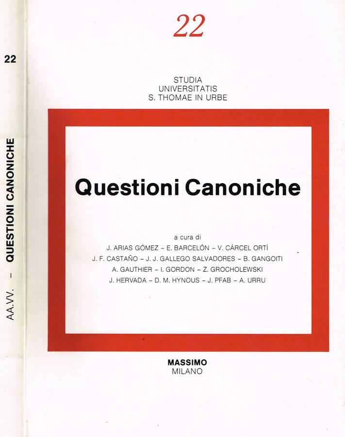 QUESTIONI CANONICHE MISCELLANEA IN ONORE DEL PROFESSORE P.ESTEBAN GOMEZ - AA.VV