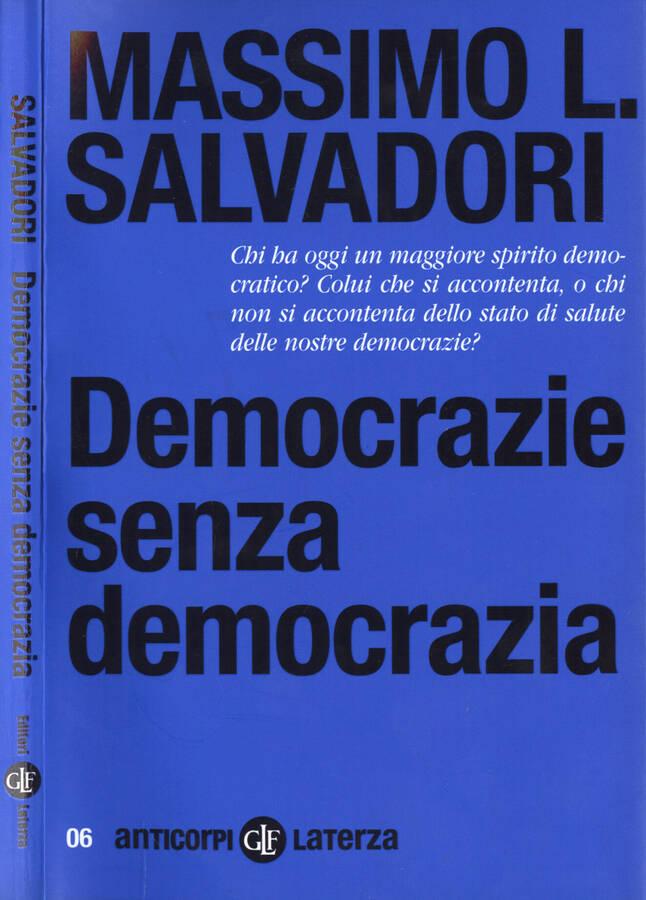 Democrazie senza democrazia - Massimo L. Salvadori
