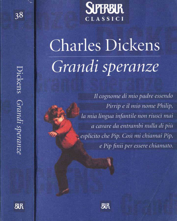 grandi speranze charles dickens  Grandi speranze da Charles Dickens: BUR - Biblioteca Universale ...