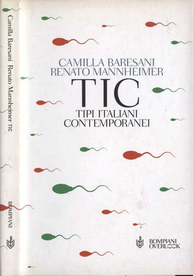 TIC - Tipici Italiani Contemporanei - Camilla Baresani - Renato Mannheimer