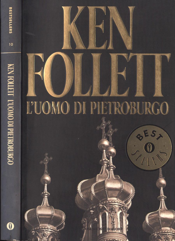 L' uomo di Pietroburgo - Ken Follett