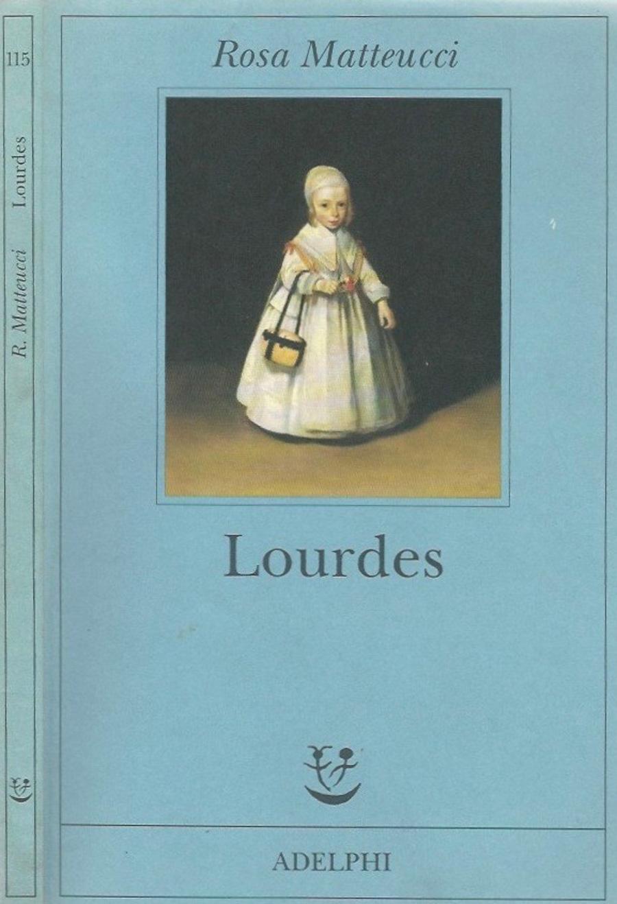 Lourdes - Rosa Matteucci