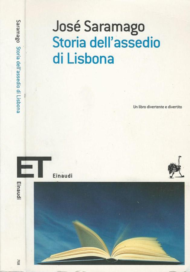STORIA DELL'ASSEDIO DI LISBONA - JOSE' SARAMAGO