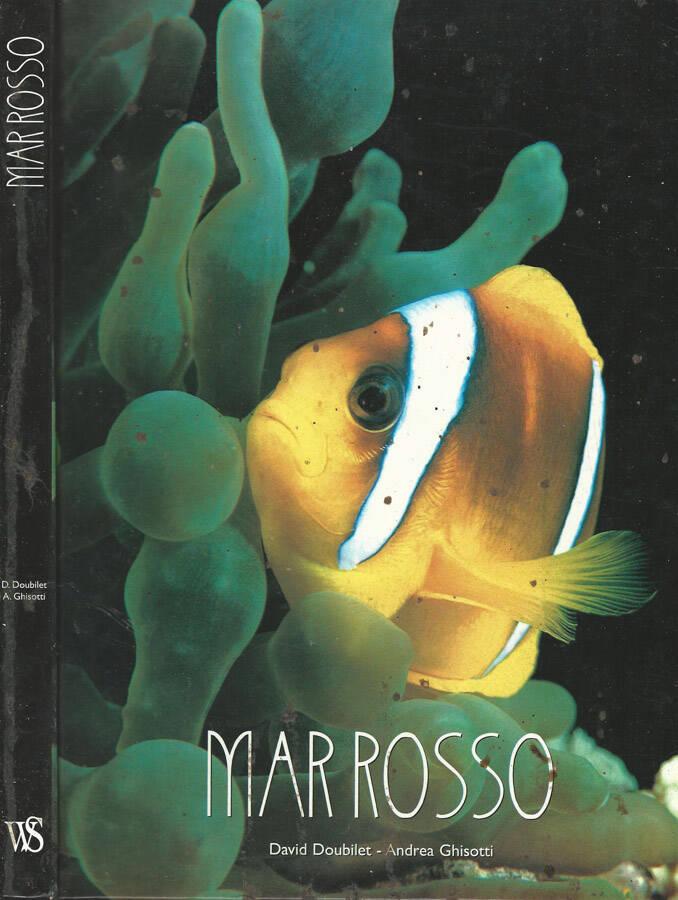 Mar Rosso - David Doubilet, Andrea Ghisotti