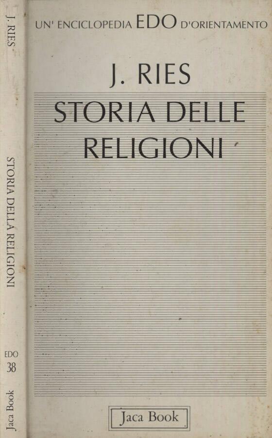 La storia delle religione - Julien Ries
