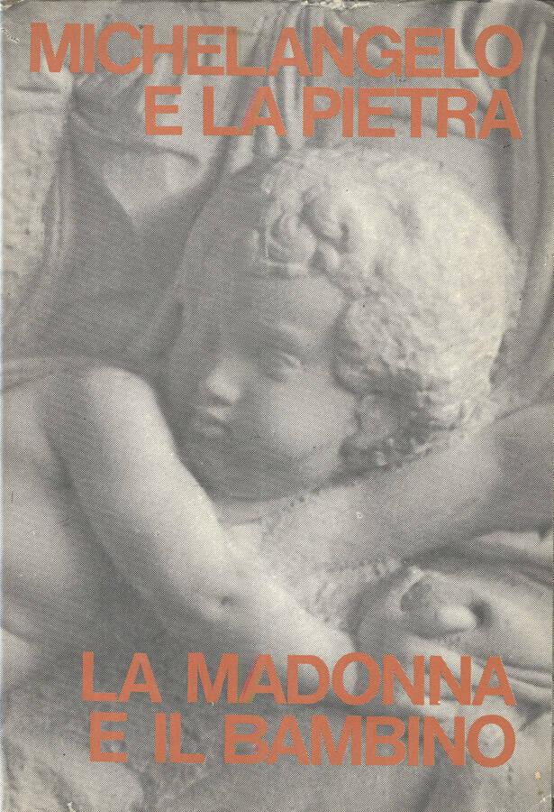 michelangelo e la pietra la madonna e il bambino