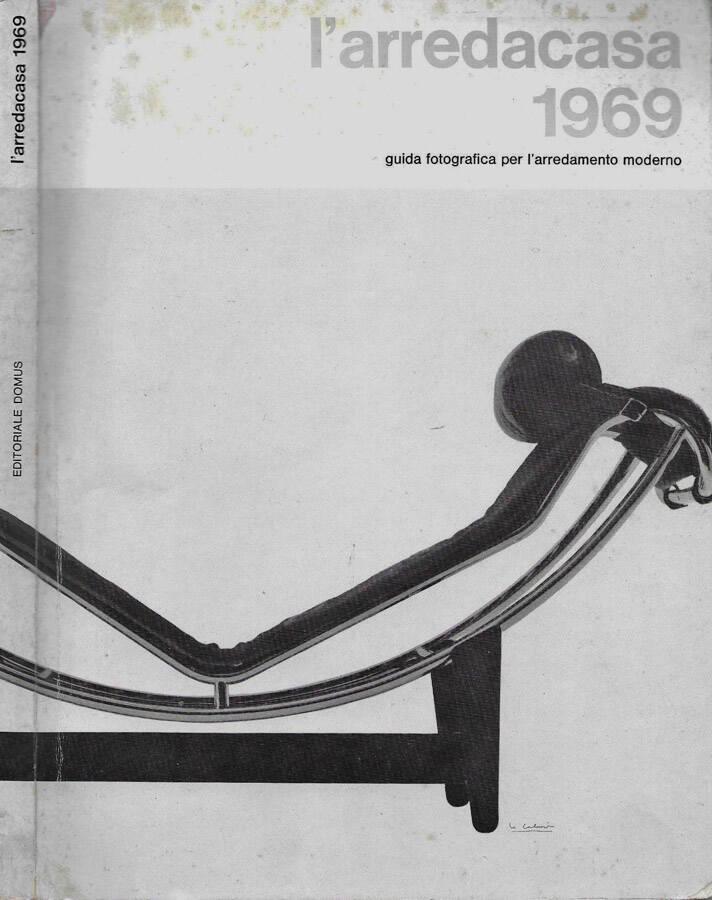 L 39 arredacasa 1969 guida fotografica per l 39 arredamento for Programmi di arredamento