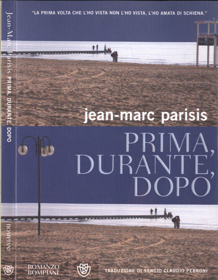 Prima, durante, dopo - Jean Marc Parisis