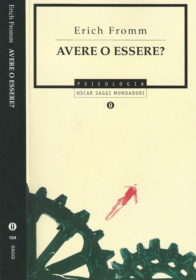 Avere o essere? - Eric Fromm
