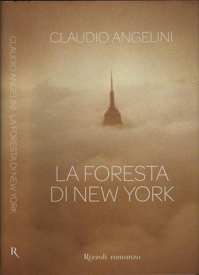 La foresta di New York - Claudio Angelini
