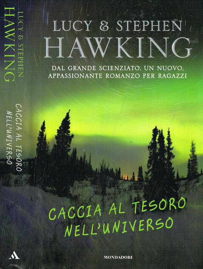 Caccia al tesoro nell'universo - Lucy & Stephen Hawking
