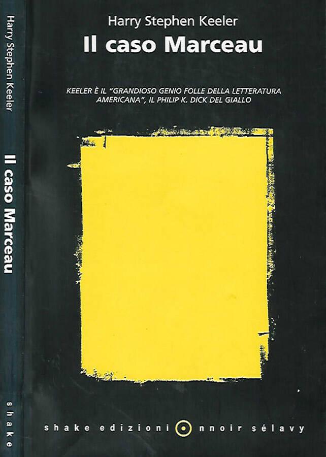 Il caso Marceau - Harry Stephen Keeler
