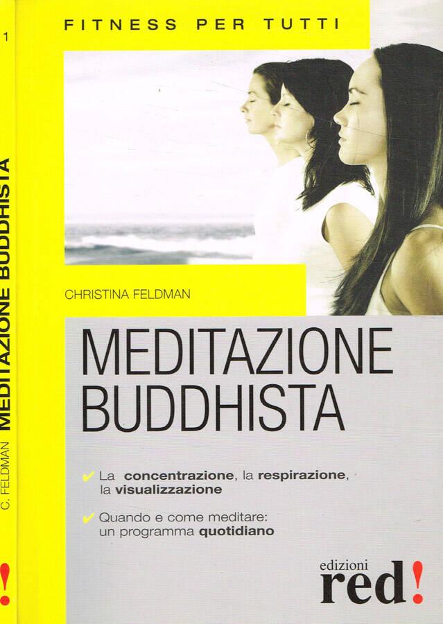 Meditazione buddhista - Christina Feldman