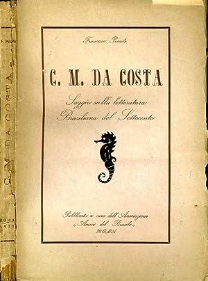 G.M. Da Costa SAGGIO SULLA LETTERATURA BRASILIANA: Francesco Piccolo