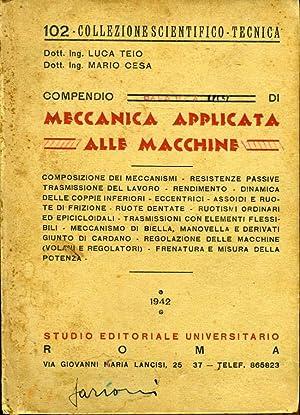 Compendio Di Meccanica Applicata Alle Macchine: Luca Teio