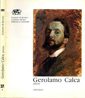 Gerolamo Calca 1878 - 1957: Mauro Corradini, A