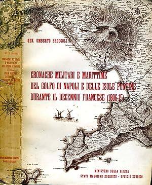 Cronache Militari E Marittime Del Golfo Di: Umberto Broccoli